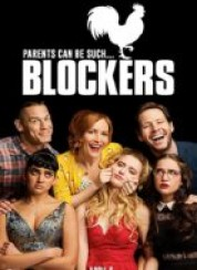 Blockers (Engelleyiciler) Full HD İzle