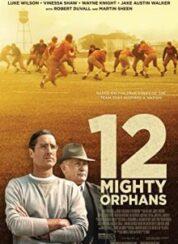 12 Mighty Orphans – {orjinalisim} Türkçe Altyazı 720P