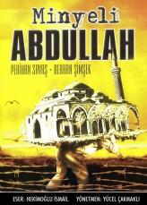 Minyeli Abdullah 1 – 1989 – Yerli Film İzle