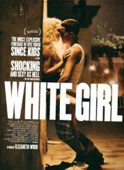 White Girl – Sıcak Yaz 2016 Full HD Türkçe izle