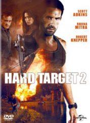 Zor Hedef 2 — Hard Target 2 2016 Türkçe Dublaj 1080p Full HD izle