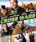Çapraz Savaş – Cross Wars 2017 Türkçe Dublaj 1080p FullHD İzle