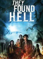 Cehennemden Kaçış They Found Hell