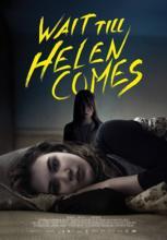 Helen Gelene Kadar Bekle  Wait Till Helen Comes Full HD İzle