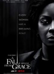 A Fall from Grace – Türkçe Altyazılı